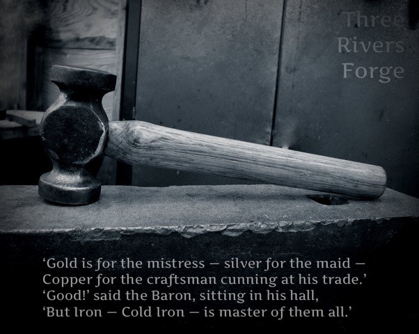 Three Rivers Forge hammer Kipling quote